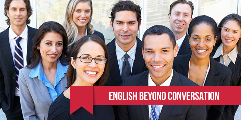 English Beyond Conversation in Houston