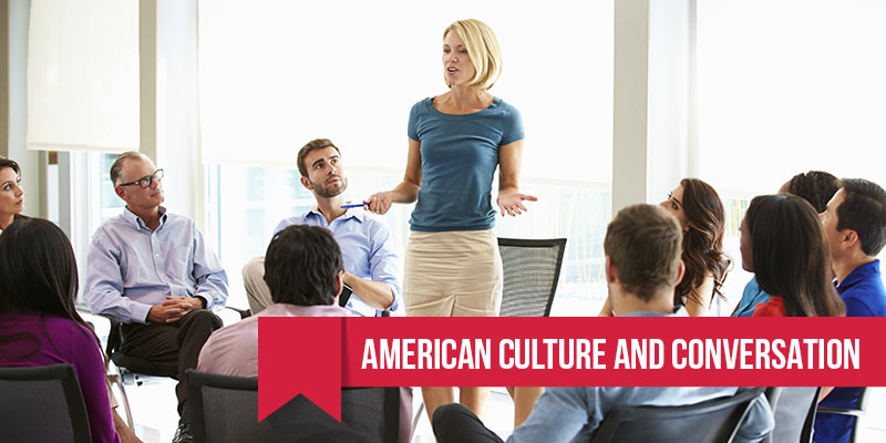 American Culture and Conversation